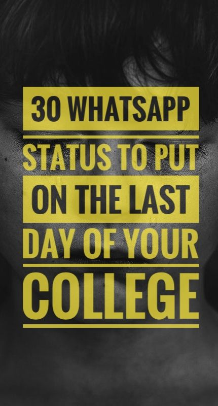 30 Whatsapp Status to put on the last day of college. #lastdayofcollege #lastdayquotes #quotes #whatsappstatus