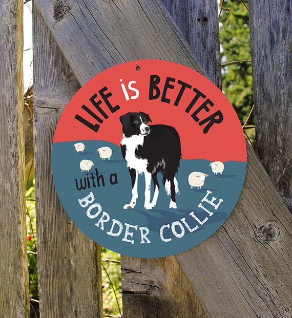Life Is Better With A Border Collie By BainbridgeFarmGoods, $25.95