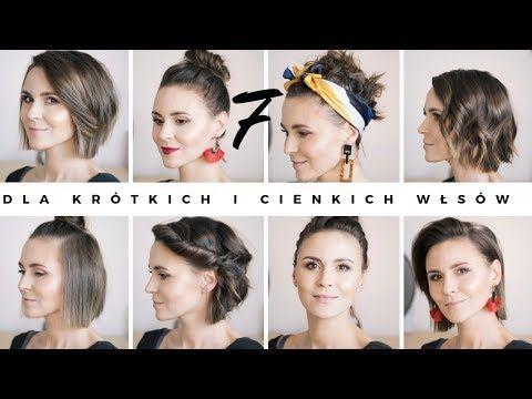 7 Bardzo Prostych Fryzur Dla Krótkich I Cienkich Włosów