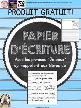 """FRENCH Freebie - Papier d'écriture avec des phrases """"Je peux"""" - aidez vos élèves à s'autocorriger! Des rappels pour les lettres majuscules/minuscules, l'espace entre les mots, la ponctuation, etc!"""