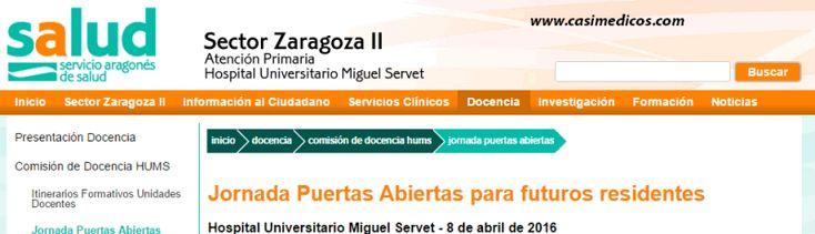 Jornada Puertas Abiertas para futuros residentes Hospital Universitario Miguel Servet 2016