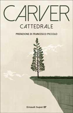 Raymond Carver, Cattedrale, Super ET
