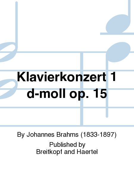 Klavierkonzert 1 d-moll op. 15