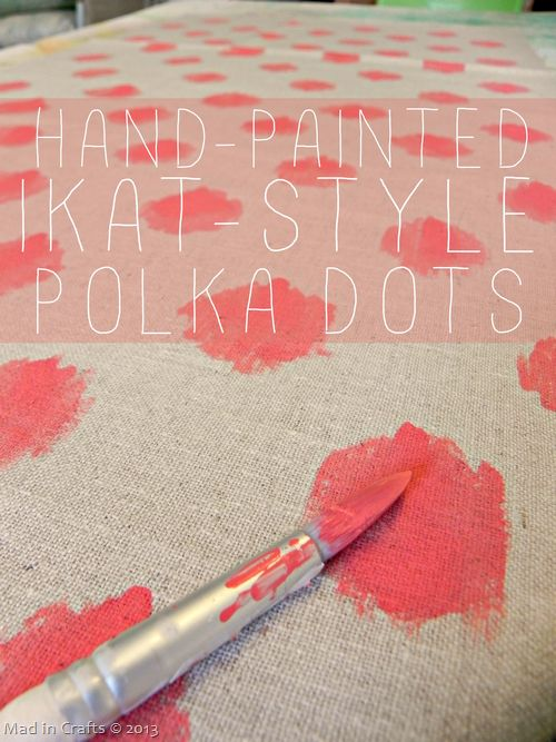 How to Hand Paint Ikat-Style Polka Dots - Mad in Crafts