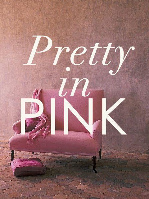 All things Pink - nice n' feminine.