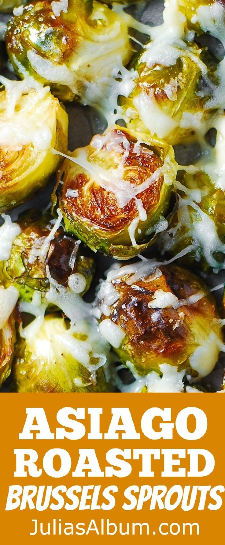Asiago Roasted Brussels Sprouts - crunchy, delicious little bites covered in melted Asiago cheese goodness. Gluten free, healthy side dish.