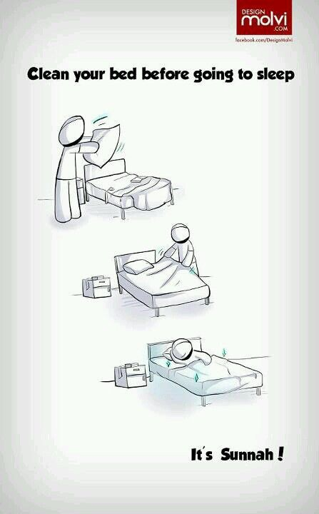 Sunnah - clean your bed before going to sleep. Islam