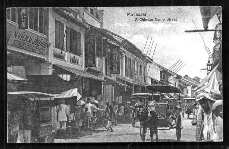 Macassar Chinatown ~ Celebes Sulawesi ~ Indonesia ca 1915