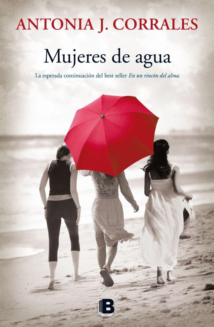 """La esperada continuación del best seller """"En un rincón del alma"""". Una novela sobre el poder de la amistad. Sobre las pasiones humanas y sus misterios. Una obra en la que la vida se nos muestra tal y como es: realista, dulce, amarga y llena de esperanza. Búscalo en http://absys.asturias.es/cgi-abnet_Bast/abnetop?ACC=DOSEARCH&xsqf01=mujeres+agua+antonia+corrales"""