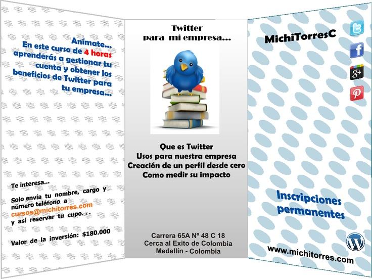 Curso: Twitter para mi empresa...     Inscripciones permanentes...  Anímate y sube a la burbuja del Social Media en Medellín