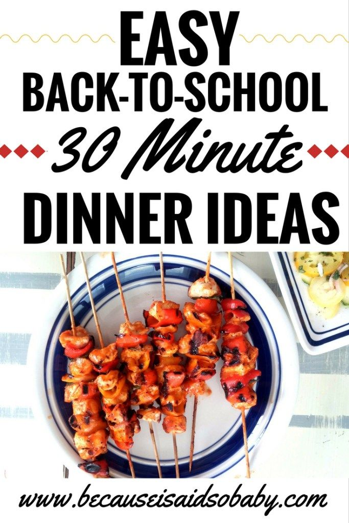 440 best kid friendly dinners images on pinterest kid friendly easy back to school 30 minute dinner ideas forumfinder Images