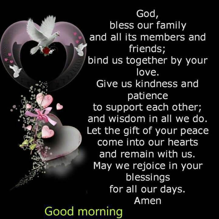 God Bless Our Family Friends Good Night Prayer Good Morning Friends Quotes Morning Greetings Quotes