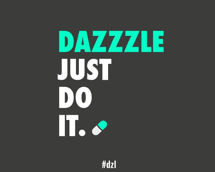 [DÉTOURNEMENT] dazZzle, JUST do it.  #Nike #baseline #JustDoIt #wtf #dzl #pub #veille #détournement #ad #illustration #slogan #publicitaire #minimalist #media #brand #white #black #gray #green #design #light #pill #rules #inspiration #training #runing #sexy