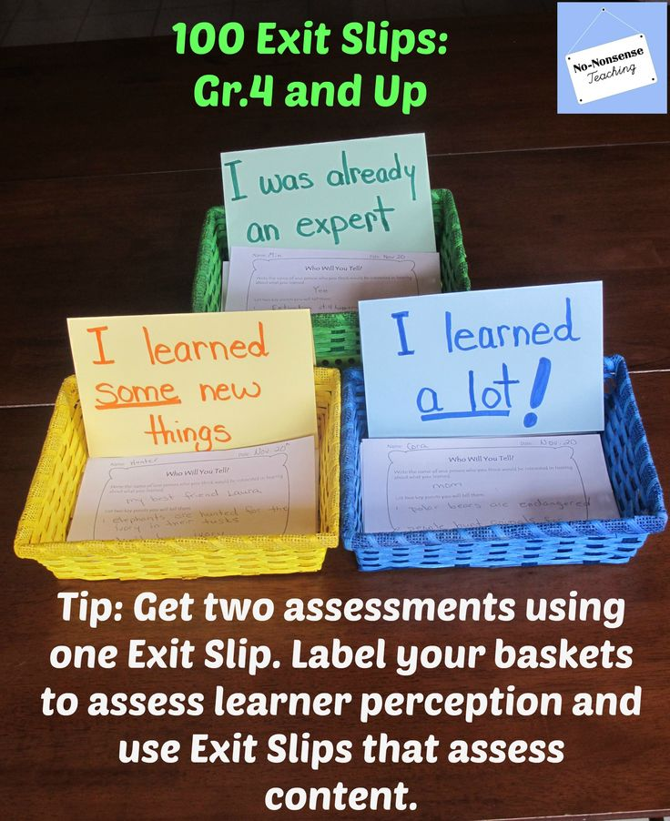 Let your #Exit #Slips do double duty for you!  Change the labels on your baskets to assess your learners' perception about what they have lerned and allow the Exit Slip itself to assess content.