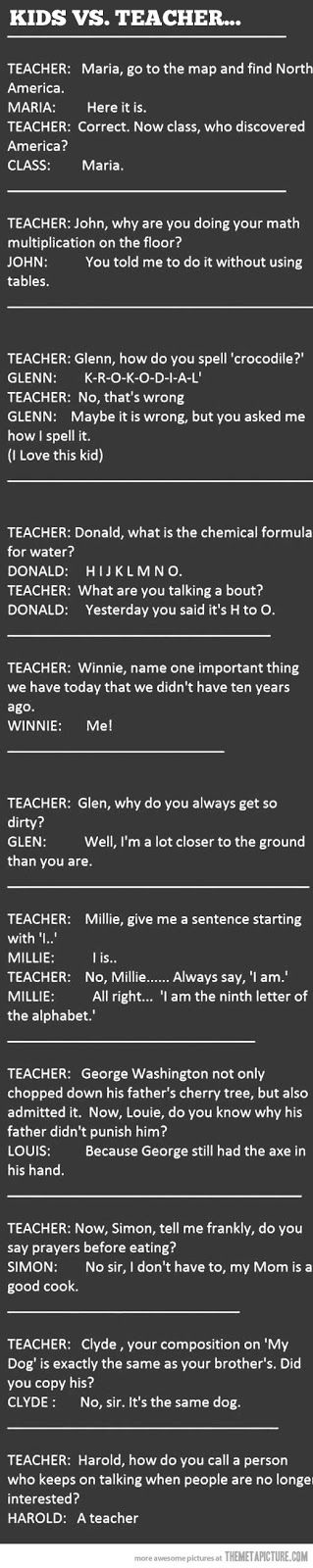 Just for humor... teacher and student conversations
