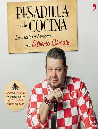 Alberto chicote pesadilla en la cocina 1  Libro de cocina