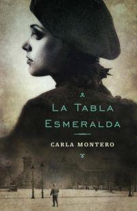 megustaleer - La tabla esmeralda - Carla Montero