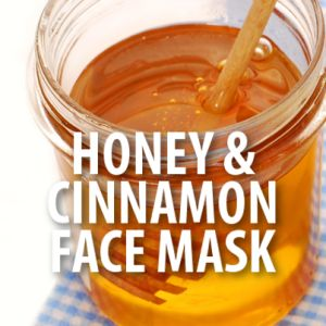 Dr Oz: Cinnamon-Honey Mask Paste Exfoliating Face Recipe - Mix 1 1/2 teaspoons of Cinnamon with 1 tablespoon of honey to form a paste. Apply to the skin and leave on for 30 minutes.