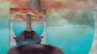 """""""Beautiful Times"""" by Owl City ft. Lindsey Stirling"""