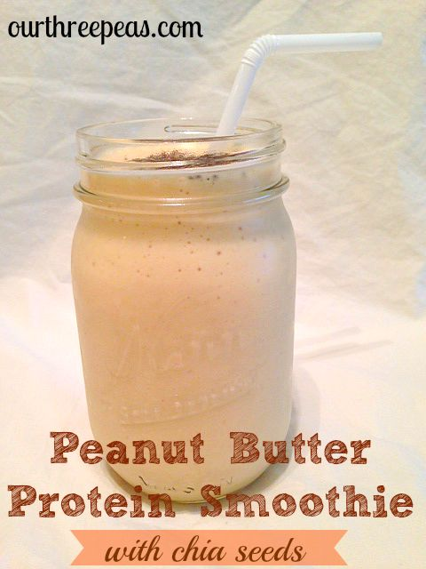 Peanut Butter Protein Smoothie with Chia Seeds - Our Three Peas
