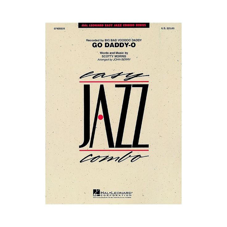 Hal Leonard Go Daddy-O Jazz Band Level 2 by Big Bad Voodoo Daddy Arranged by John Berry