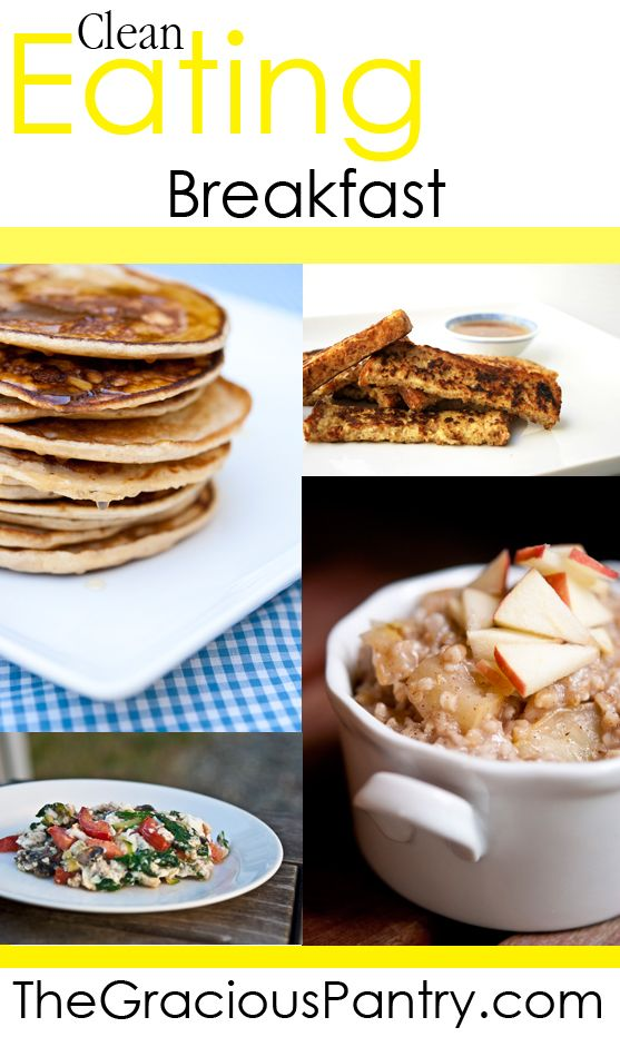Clean Eating Breakfast Recipes.