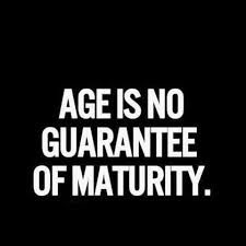 Image result for quotes on immature adults