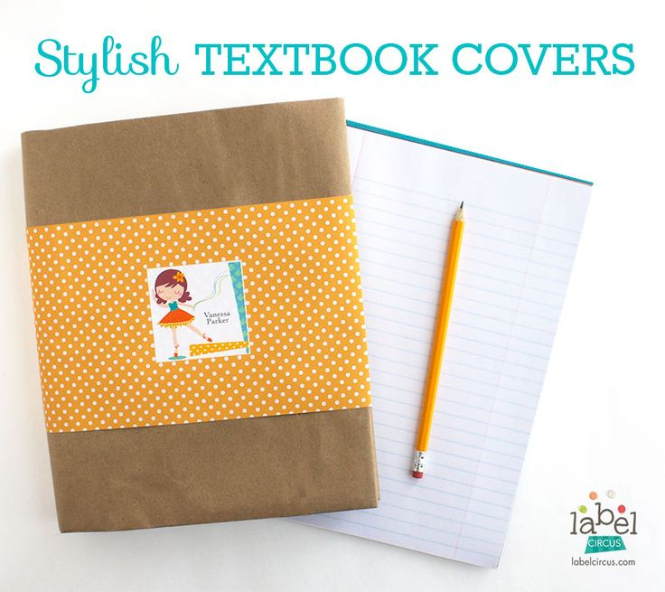 Stylish Textbook Covers | Label Circus #backtocshool #diy #personalizedideas #easycraft
