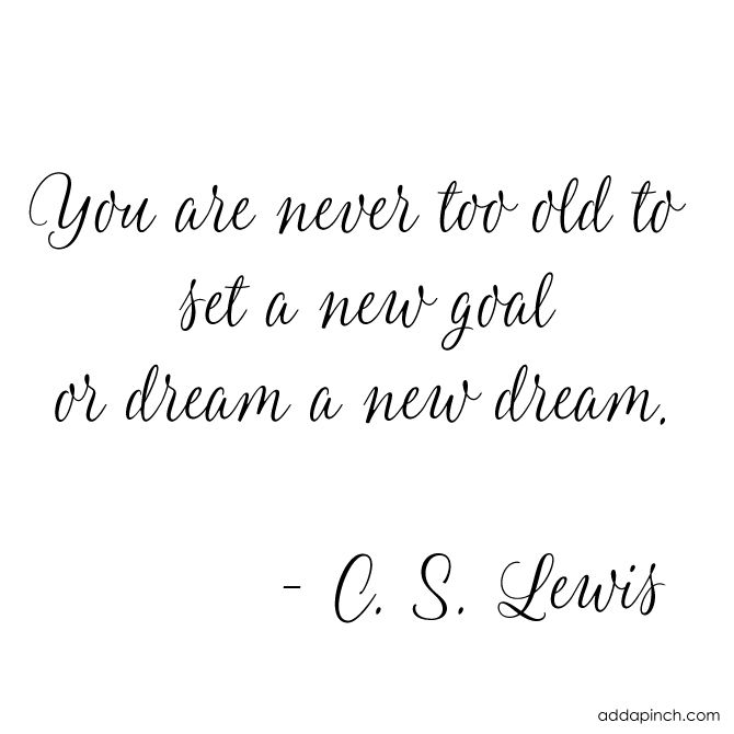 I love this quote by C. S. Lewis. I think it is perfect any time, but especially this time of the year when we are all reminiscing over the past year and planning ahead for the new. Since I was just a little girl, I've been a list-maker, a goal-setter, and a planner. I might...Read More »