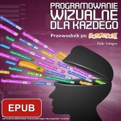 Programowanie wizualne dla każdego. Przewodnik po Scratch