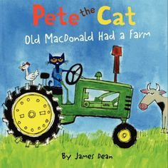 """Join Pete, from New York Times bestselling author James Dean's Pete the Cat picture-book series, as he visits a farm in this groovy version of the classic children's song """"Old MacDonald Had a Farm."""" C"""