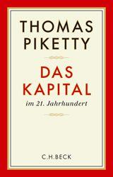 Das Kapital im 21. Jahrhundert   Piketty, Thomas   Verlag C.H.BECK Literatur - Sachbuch - Wissenschaft