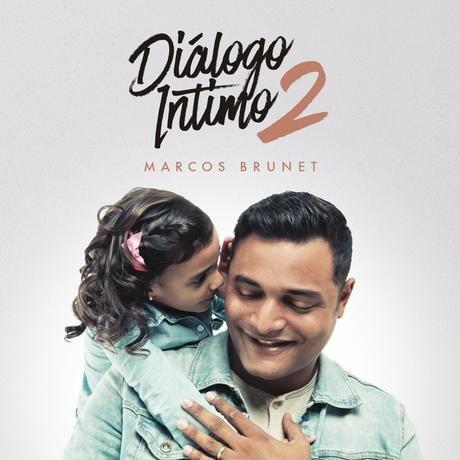 Radio Alabanza Digital: MARCOS BRUNET - DIALOGO INTIMO 2, Excelente álbum para adorar