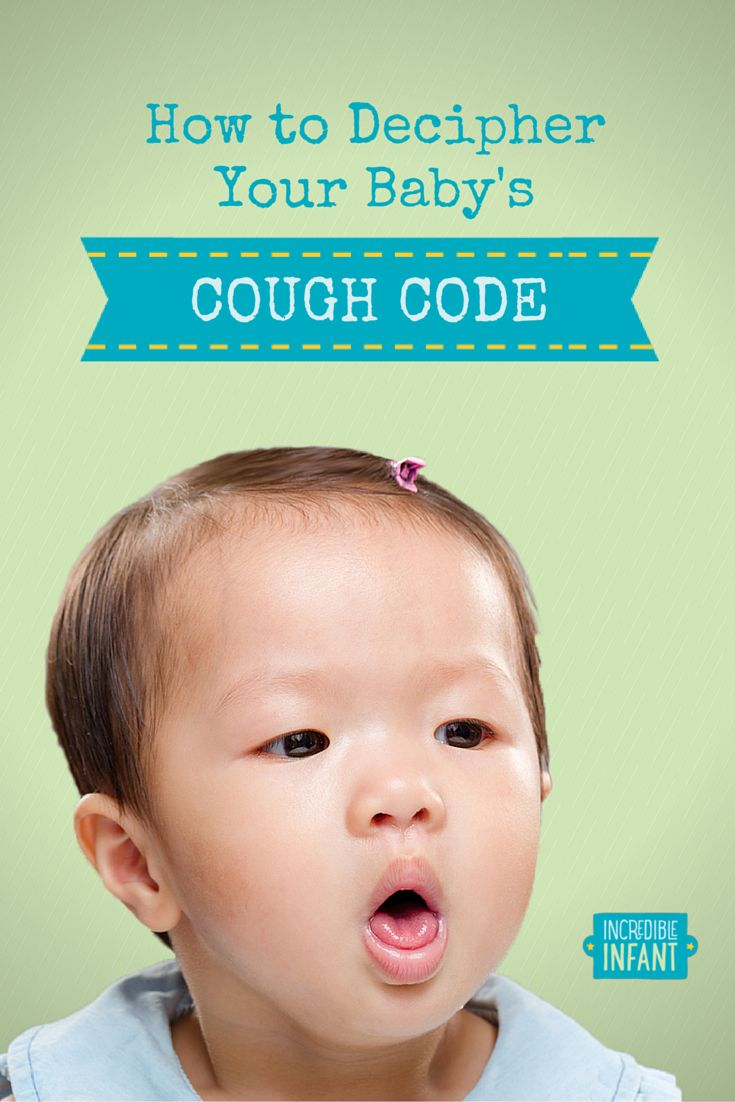How To Decipher The Baby Cough Code Easy Clues To Follow Mightymoms Club Baby Cough Baby Cough Remedies Cough