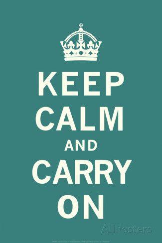 Keep Calm And Carry On - Restez calme et continuez Affiches sur AllPosters.fr