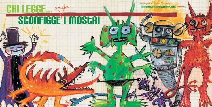 #ChiLegge... sconfigge anche i mostri.  http://www.giunti.it/libri/bambini/i-maschi-non-mi-piacciono-perche2