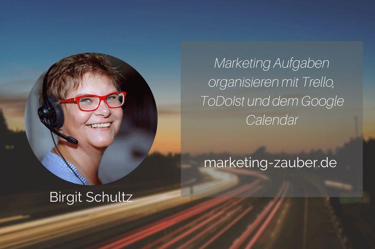 Marketing Aufgaben organisieren mit Trello, ToDoIst und dem Google Calendar http://abenteuerhomeoffice.at/2017/09/marketing-aufgaben-organisieren/