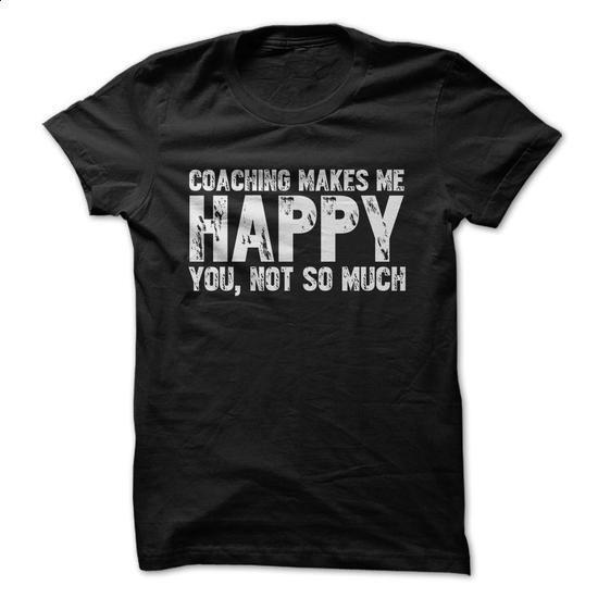 Does coaching make you happy? - #white shirt #shirt designer. ORDER HERE => https://www.sunfrog.com/Sports/Does-coaching-make-you-happy.html?60505