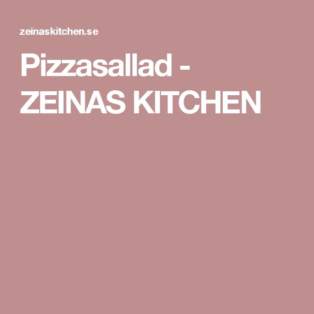 Pizzasallad - ZEINAS KITCHEN