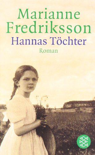 Hannas Töchter: Roman: Amazon.de: Marianne Fredriksson, Senta Kapoun: Bücher