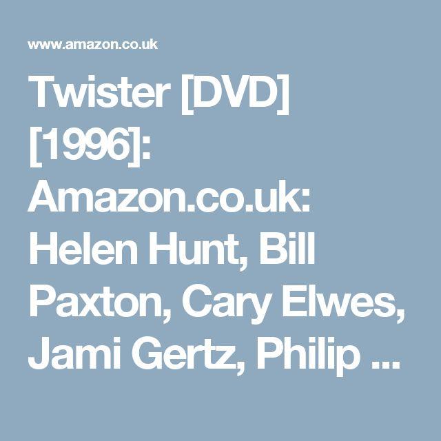 Twister [DVD] [1996]: Amazon.co.uk: Helen Hunt, Bill Paxton, Cary Elwes, Jami Gertz, Philip Seymour Hoffman, Lois Smith, Alan Ruck, Sean Whalen, Scott Thomson, Todd Field, Joey Slotnick, Wendle Josepher, Jan de Bont: DVD & Blu-ray