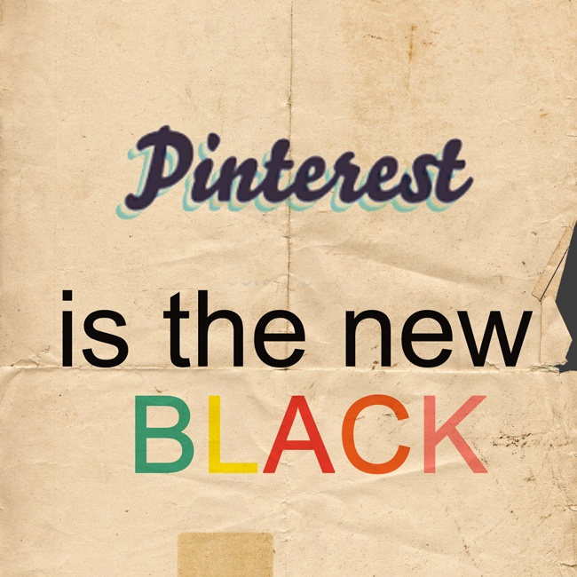 Pinterest is the new Black  by Grossomodo