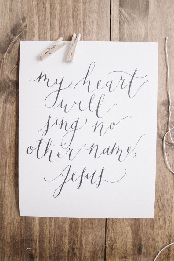 No other name jesus calligraphy print i love this stuff