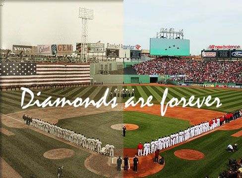 Fenway Park, opened in 1912. Diamonds are Forever.