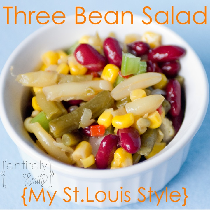 Three bean salad: Salad Mi, St. Louis Styles, Entir Emily, Three Beans ...