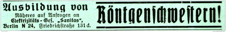 Original-Werbung/Anzeige 1920 - AUSBILDUNG VON RÖNTGENSCHWESTERN - SANITAS…