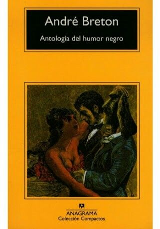 """""""Antología del humor negro"""" Bretón (1940)"""