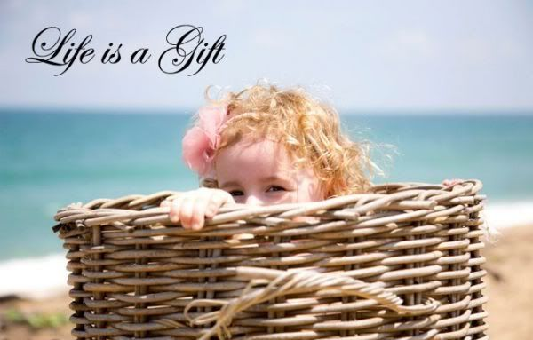 Life is a Gift - Children Quote
