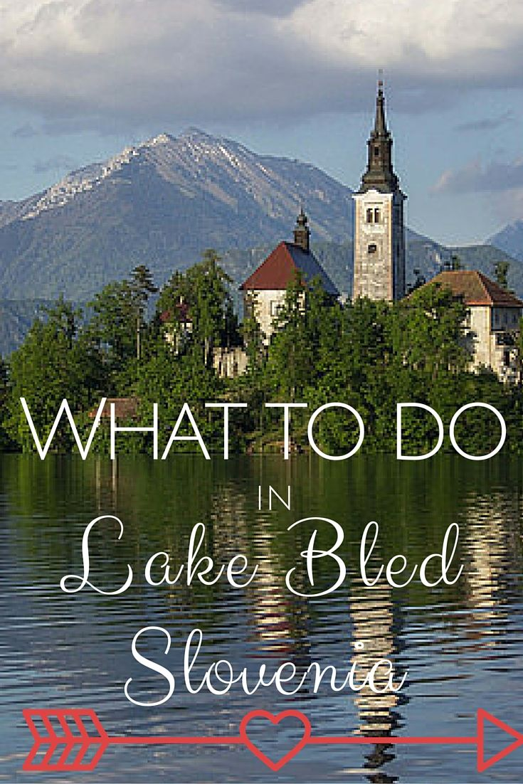 Things to do in beautiful Lake Bled, Slovenia year-round!  #ifeelsLOVEnia