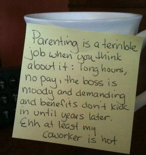 Parenting: Father Day, Co Workers, Posters Quotes, Be A Mom, Be A Parents, Funny Stuff, So True, So Funny, Parents Quotes